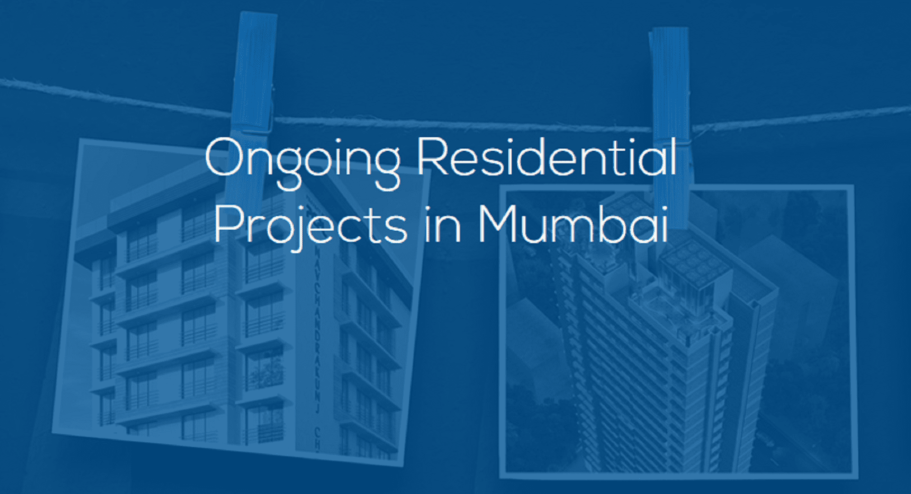Top Ongoing Residential Projects in Mumbai