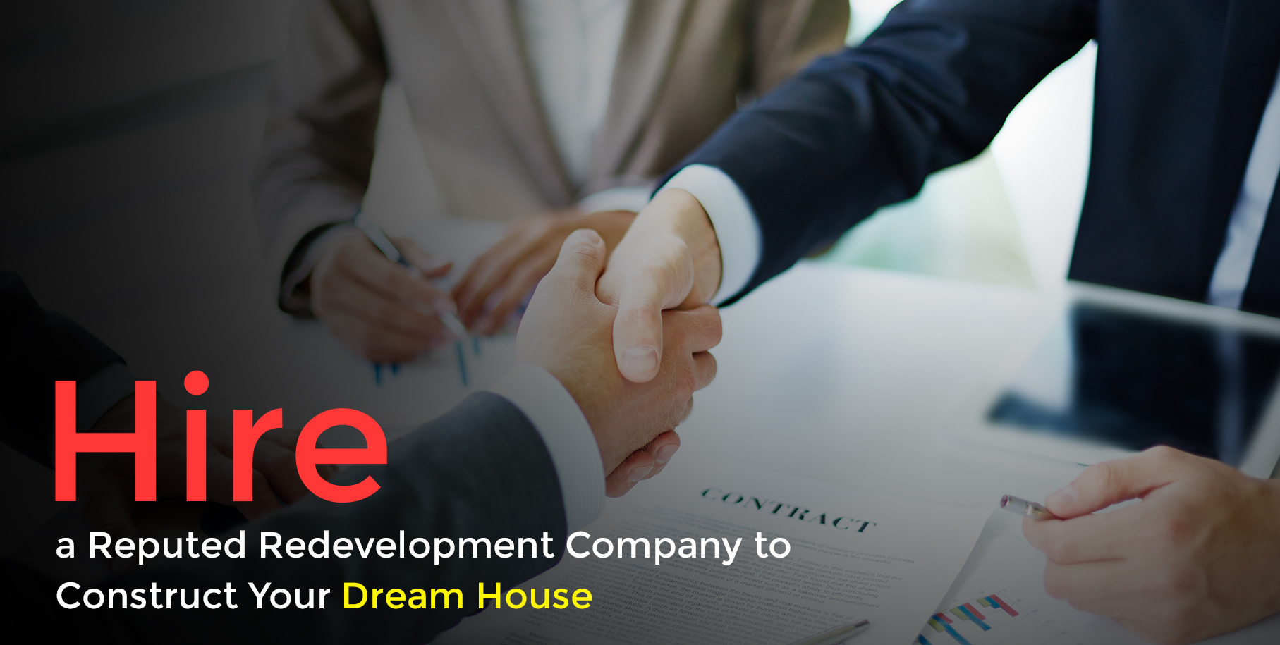 Hire a Reputed Redevelopment Company to Construct Your Dream House