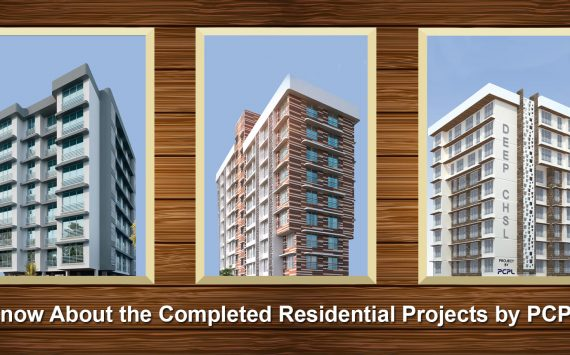 Know About the Completed Residential Projects by PCPL