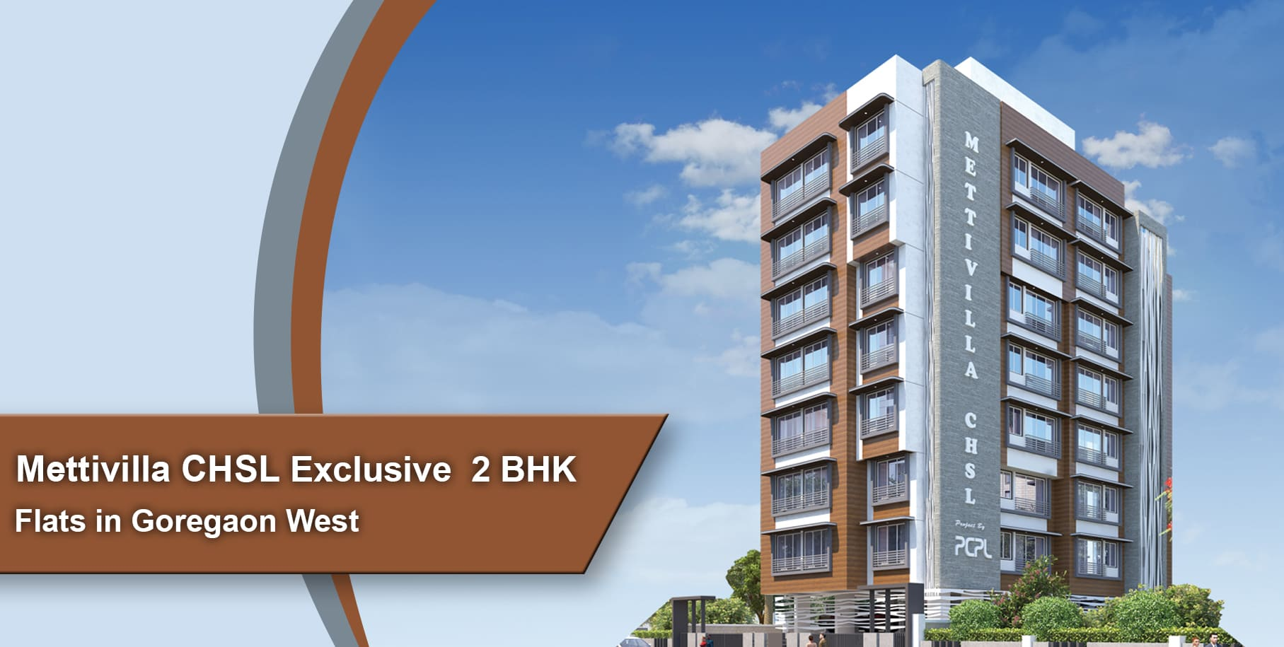 Mettivilla CHSL – Exclusive 2 BHK Flats in Goregaon West