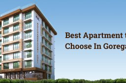 Best Apartments to Choose In Goregaon
