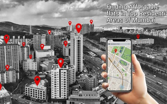 Finding Affordable flats in Top Residential Areas of Mumbai