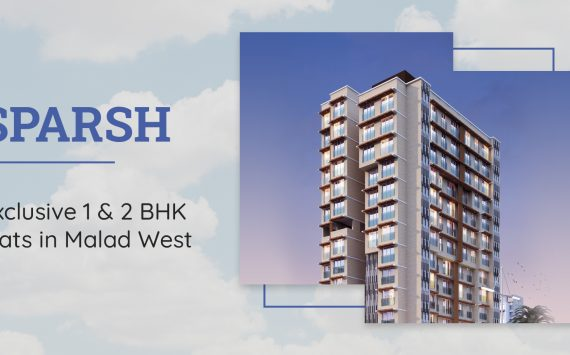 Sparsh – Exclusive 1 & 2 BHK Flats in Malad West