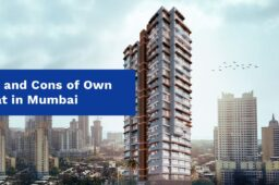 Pros and Cons of Own a Flat in Mumbai