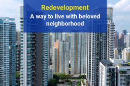 Redevelopment – A Way to Live with beloved Neighborhood