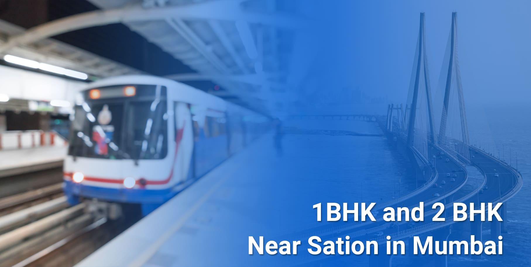 1 BHK & 2 BHK Flats Near Metro Station in Mumbai