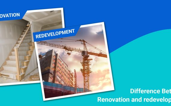 Difference between Renovation and Redevelopment