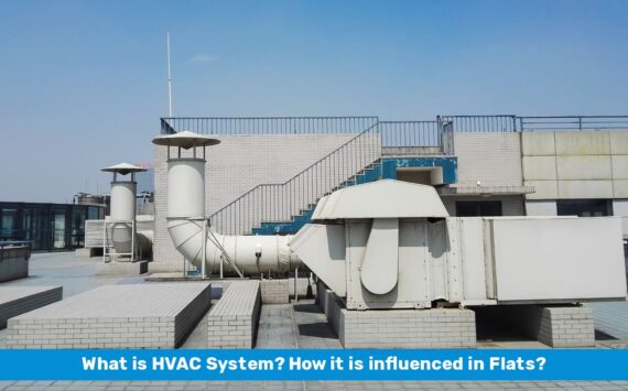 What is an HVAC System? How Is It Influenced in Flats?
