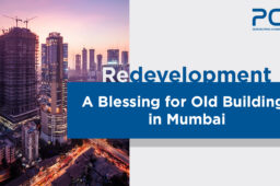 Redevelopment: A Blessing for Old Buildings in Mumbai